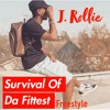 Survival Of Da Fittest Freestyle (J Rollie){prod. by Unknown}