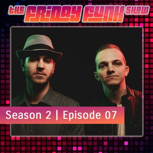 The Friday Funk Show S02E07 (feat. Fred V & Grafix)