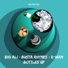 Big Ali x Busta Rhymes x R-Wan - Bottles Up (Extended Mix)