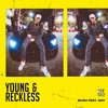 Young & Reckless feat. Way