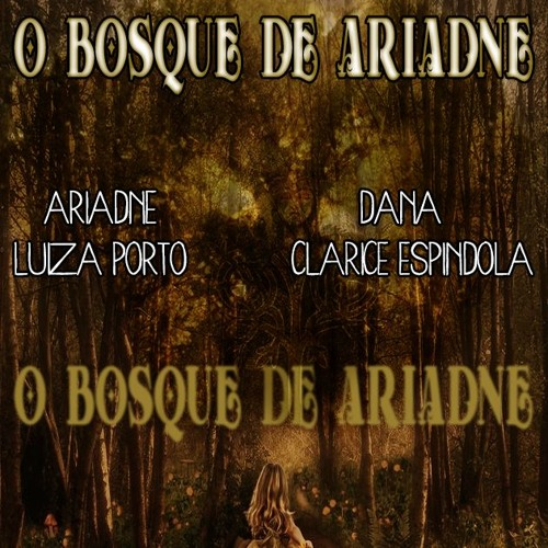 #61 [AUDIO DRAMA] O Bosque de Ariadne