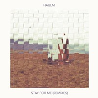 Haulm - Stay For Me (Dayspired Remix)