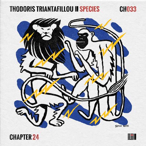 Thodoris Triantafillou – Species EP [Chapter 24 Records]