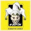 Lit Killah - Bufon(Vibratto Remix)