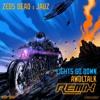 Zeds Dead & Jauz - Lights Go Down (Awoltalk Remix)