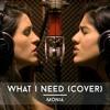 What I Need (Cover) - Monia