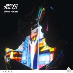 PLS&TY - Down For Me