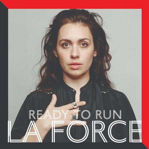 La Force - Ready To Run