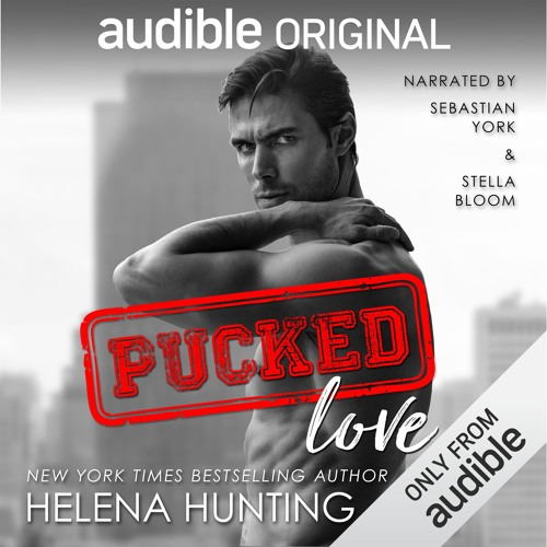 Pucked Love by Helena Hunting, Narrated by Sebastian York and Stella Bloom