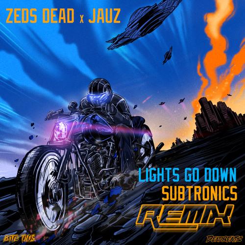 Zeds Dead x Jauz - Lights Go Down (Subtronics Remix)