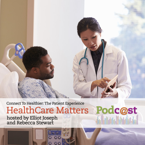 HealthCare Matters: The Patient Experience
