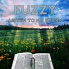 Fuzzy - Listen To My Story [Free Download]