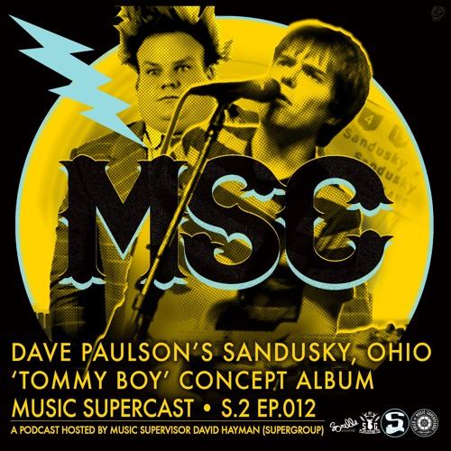 MSC 2.012 • DAVE PAULSON'S SANDUSKY OHIO (The Tommy Boy Album)