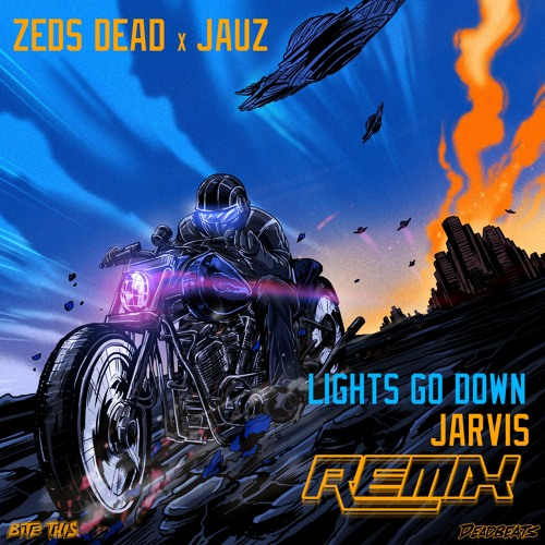 Zeds Dead & Jauz - Lights Go Down (Jarvis Remix)