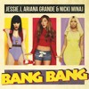 Jessie J. feat. Ariana Grande & Nicki Minaj - Bang Bang (Zypac Remix)- FREE DOWNLOAD