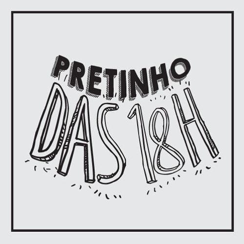 Pretinho 06/07/2018 18h