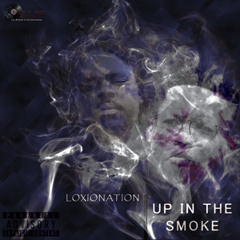 Up In The Smoke