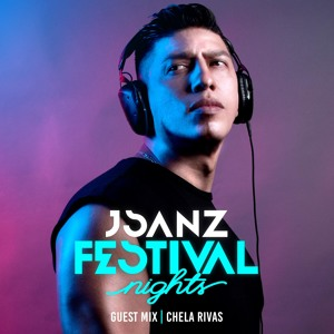 JSANZ & Chela Rivas - Festival Nights 006 2018-07-06 Artwork