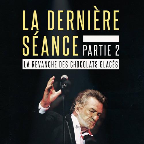 #56 La Dernière Séance (partie deux)