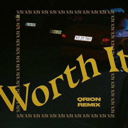 ELOQ - Worth It (Qrion Remix)