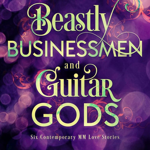 Beastly Businessment & Guitar Gods by Asta Idonea (Excerpt)