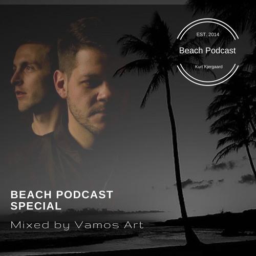 Beach Podcast Special  Mixed by Vamos Art