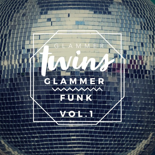 Glammer Funk Vol. 1 - OUT NOW