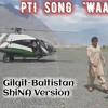 PTI Shina Song