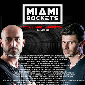 Miami Rockets - Rocket World Radio Show 032 2018-07-07 Artwork