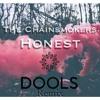 The Chainsmokers - Honest (DOOLS Remix)