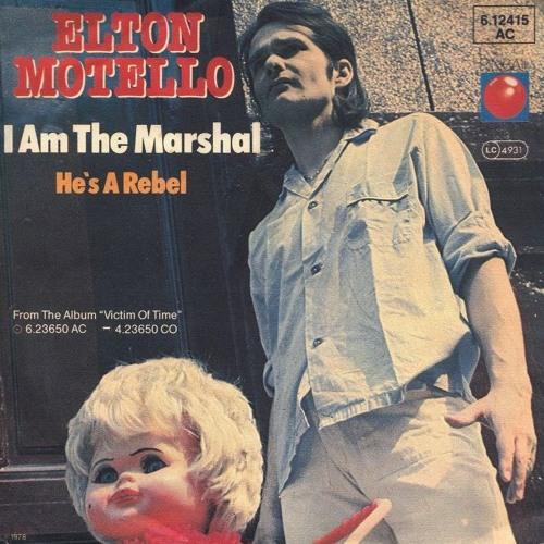 I Am The Marshal (Elton Motello cover)