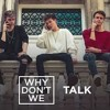 Why Don't We-Talk
