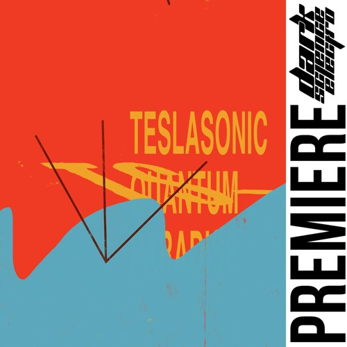 PREMIERE: Teslasonic - Aether (Dalmata Daniel)