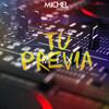 Michel Santos DJ  ✘ Tu Previa Mix 001