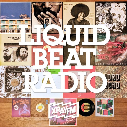 Liquid Beat Radio 07/06/18