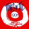 Go! (dBurlin's Vinyl Squared Edit)- Tones on Tails