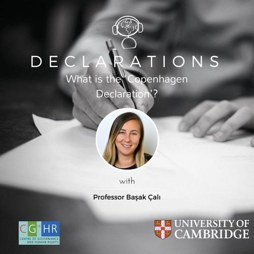 What is the 'Copenhagen Declaration? (with Professor Başak Çalı)
