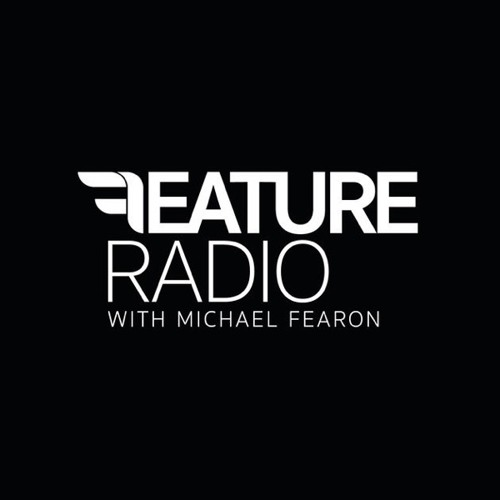 #004 Feature Radio with Michael Fearon