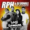 RPH & DJ Donall - Lagi Tamvan Feat. Siti Badriah (Ramake)