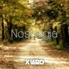 Xiaro - Nostalgia(BUY = FREE DOWNLOAD)