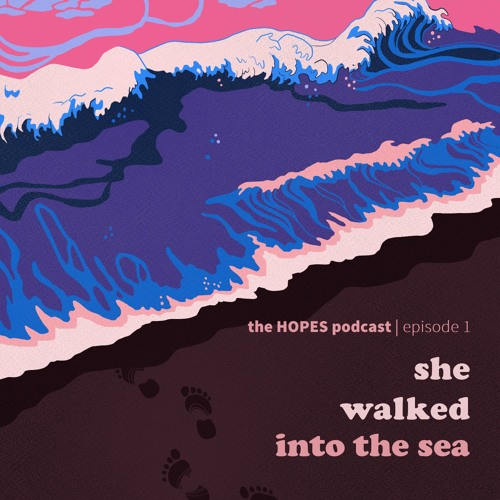 The HOPES Podcast, Episode 1