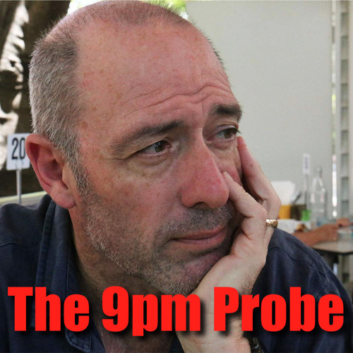 The 9pm Probe: John Birmingham, author and columnist