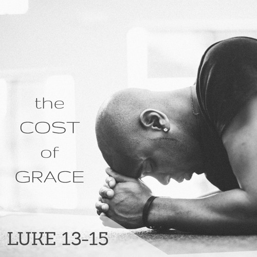 The Cost of Grace