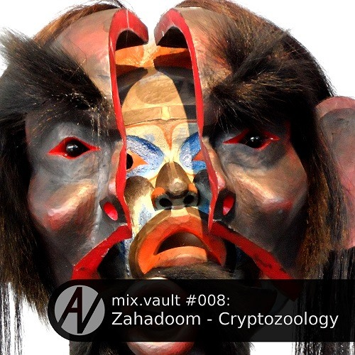 mix.vault #008: Zahadoom - Cryptozoology