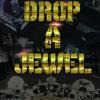 ILL Conscious & M.W.P. - Drop A Jewel (Ft. Recognize Ali, SageInfinite & DJ TMB)