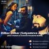 Dilbar Dilbar (Satyameva Jayate) (DESI TADKA DJ KARAN PAIGWAR REMIX)