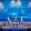 W&W VS Afrojack X Hardwell - Put Em Hands Up (PWR Mashup)