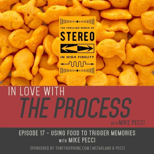 EP17 | Using FOOD to trigger MEMORIES(feat. MIKE PECCI)