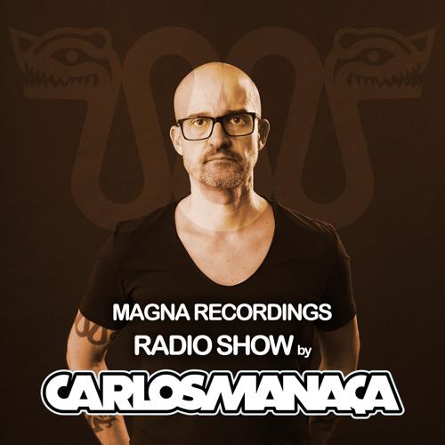Magna Recordings Worldwide Radio Show by Carlos Manaça | Special Guest Steve Kennedy
