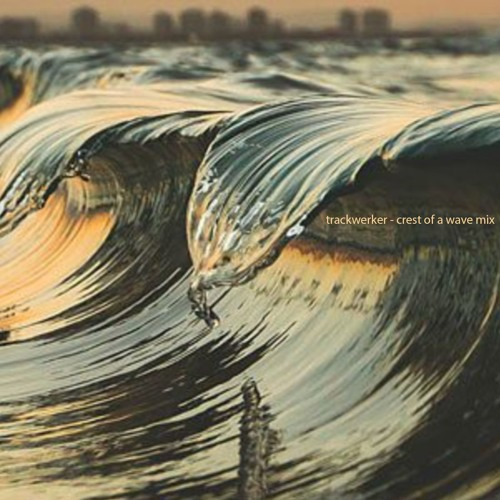 Crest Of A Wave Mix